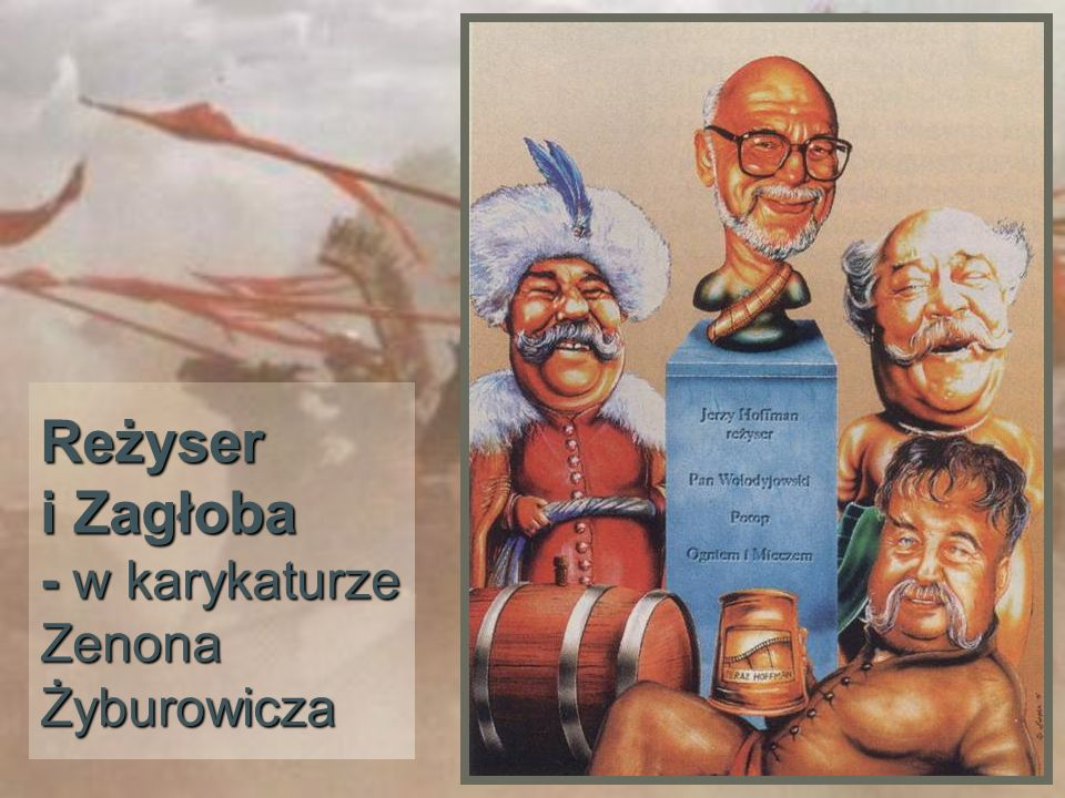 Reżyser i Zagłoba - w karykaturze Zenona Żyburowicza