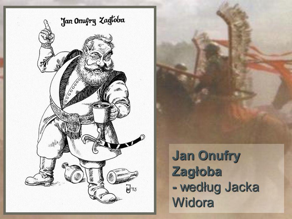 Jan Onufry Zagłoba - według Jacka Widora