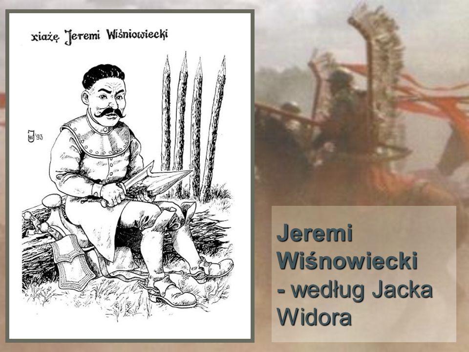 Jeremi Wiśnowiecki - według Jacka Widora