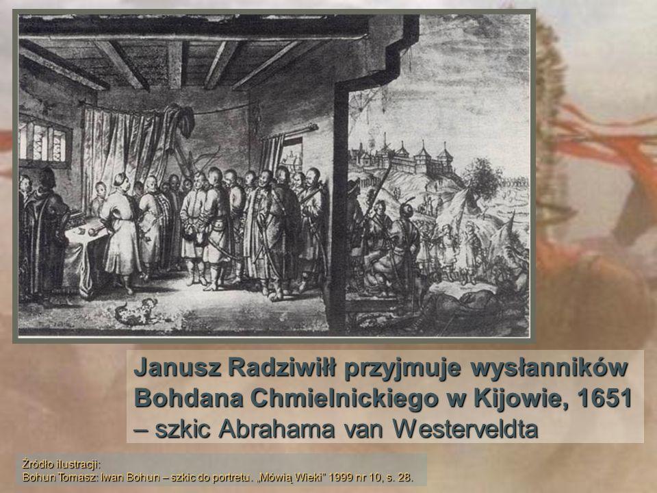 Janusz Radziwiłł przyjmuje wysłanników Bohdana Chmielnickiego w Kijowie, 1651 – szkic Abrahama van Westerveldta Źródło ilustracji: Bohun Tomasz: Iwan