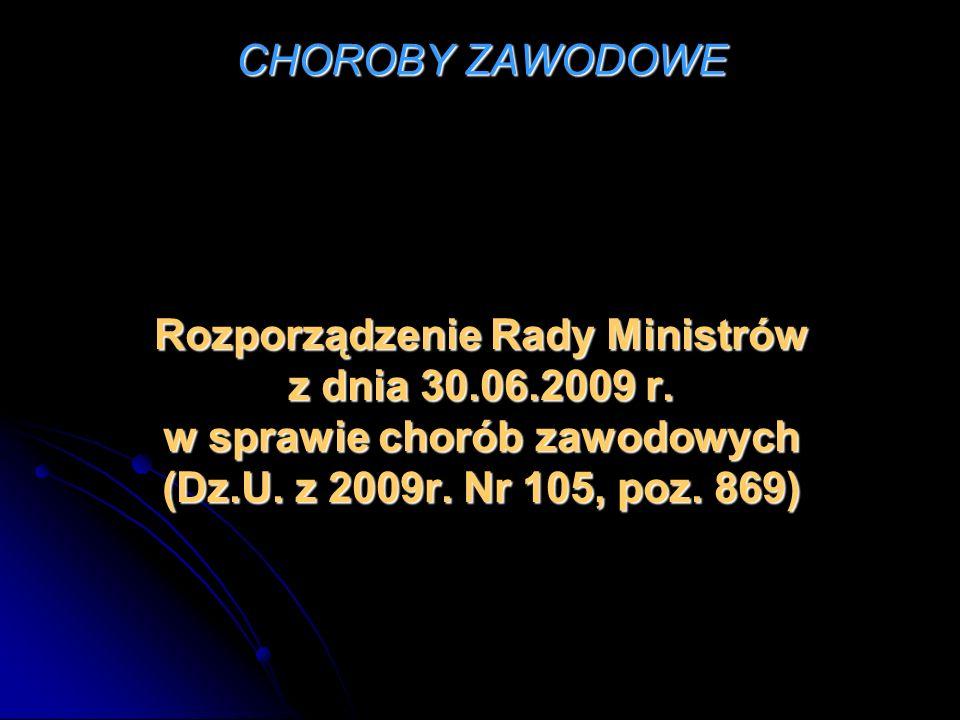 CHOROBY ZAWODOWE § 1.1.