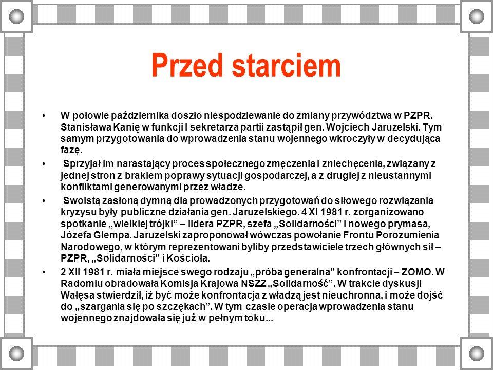 Przed starciem W połowie października doszło niespodziewanie do zmiany przywództwa w PZPR. Stanisława Kanię w funkcji I sekretarza partii zastąpił gen