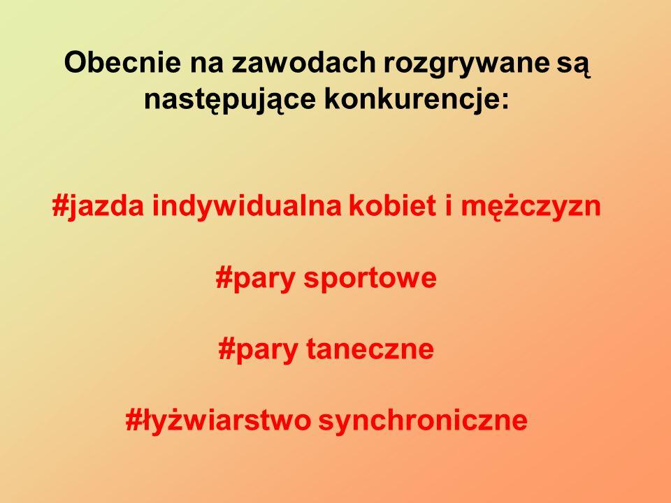 Obecnie na zawodach rozgrywane są następujące konkurencje: #jazda indywidualna kobiet i mężczyzn #pary sportowe #pary taneczne #łyżwiarstwo synchronic