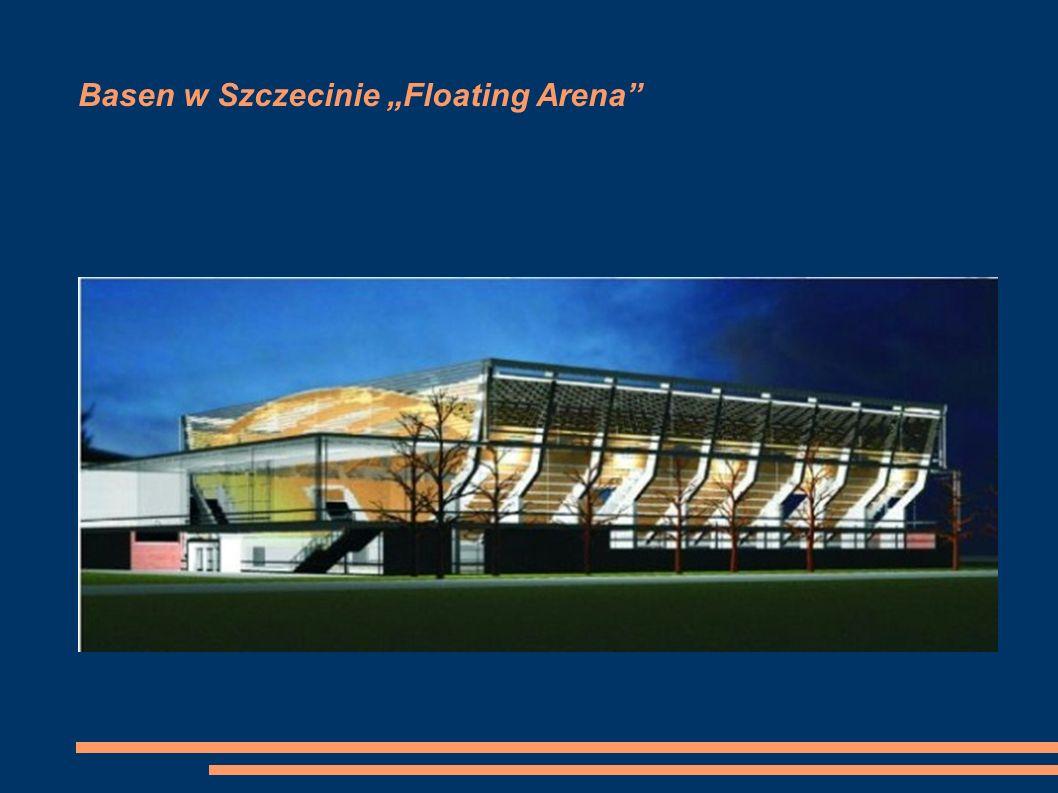 Basen w Szczecinie Floating Arena