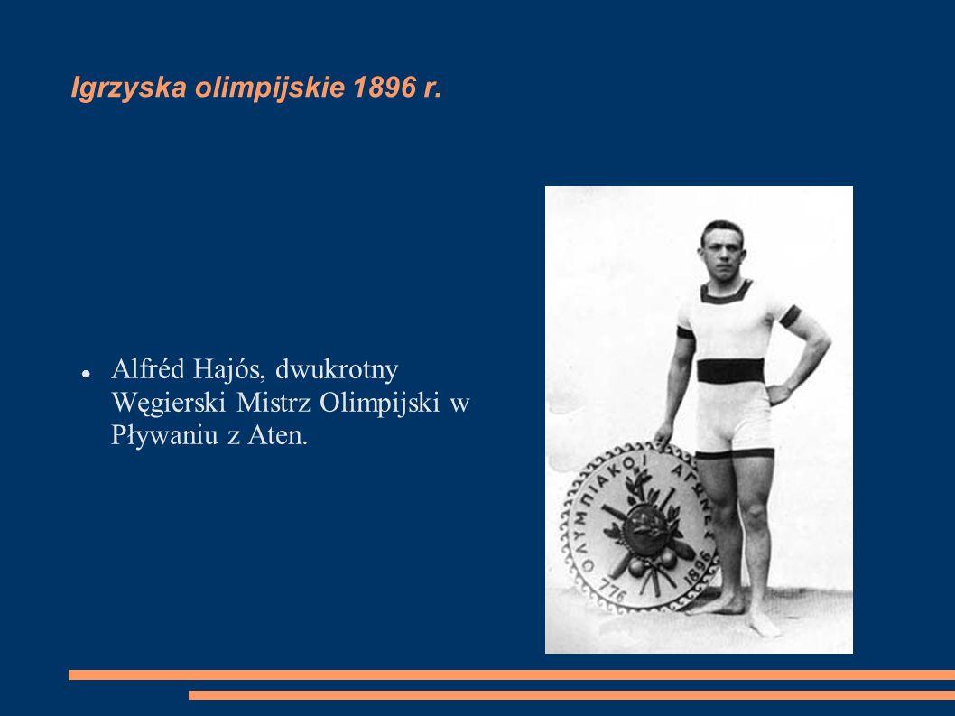 Igrzyska olimpijskie 1896 r. Alfréd Hajós, dwukrotny Węgierski Mistrz Olimpijski w Pływaniu z Aten.