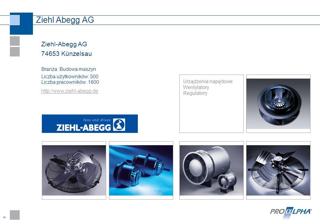34 Ziehl Abegg AG Ziehl-Abegg AG 74653 Künzelsau Branża: Budowa maszyn Liczba użytkowników: 500 Liczba pracowników: 1600 http://www.ziehl-abegg.de Urz