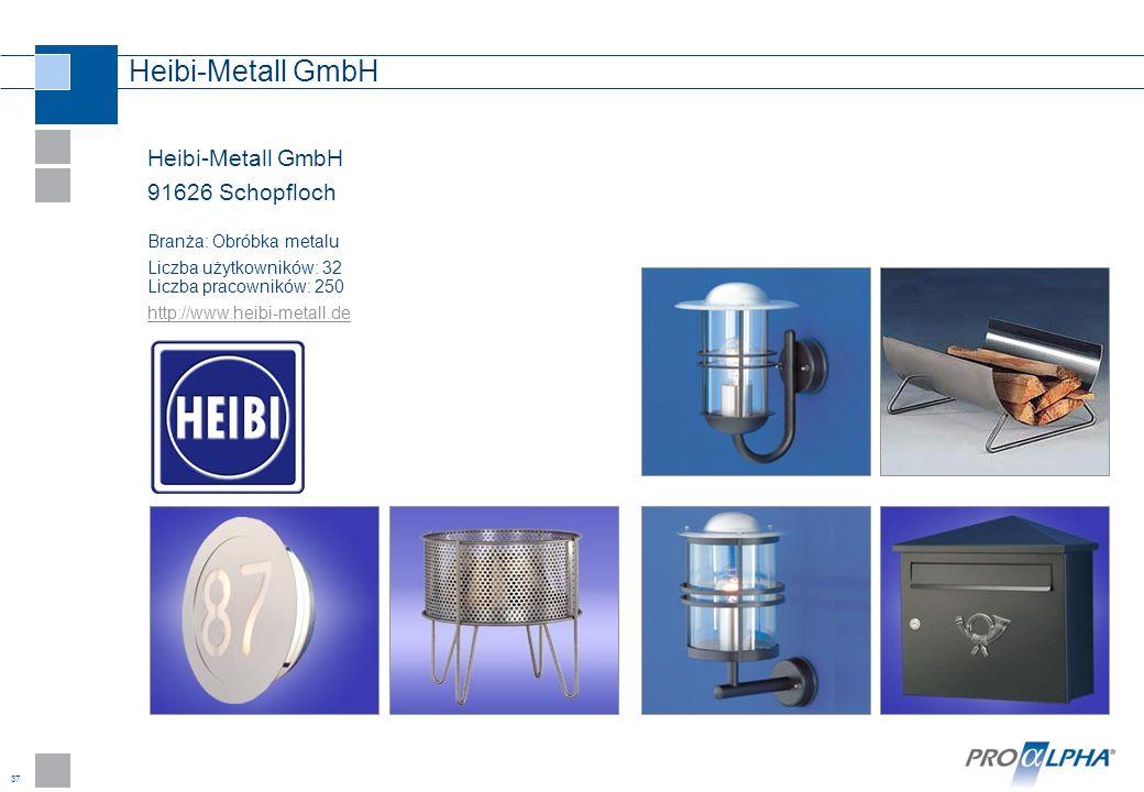 37 Heibi-Metall GmbH 91626 Schopfloch Branża: Obróbka metalu Liczba użytkowników: 32 Liczba pracowników: 250 http://www.heibi-metall.de