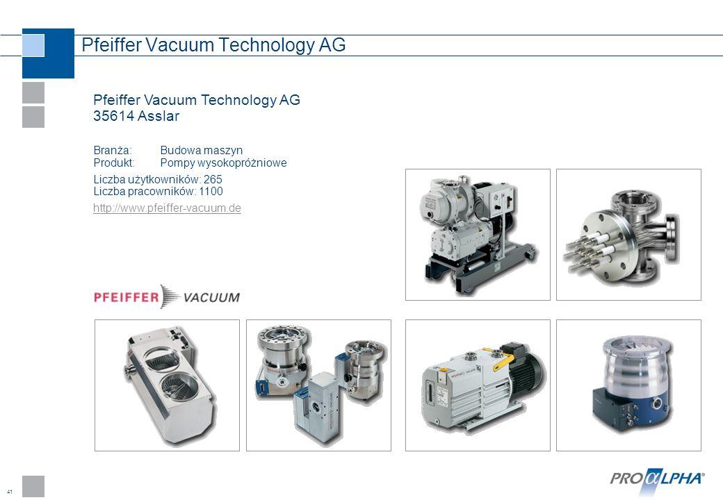 41 Pfeiffer Vacuum Technology AG Pfeiffer Vacuum Technology AG 35614 Asslar Branża:Budowa maszyn Produkt: Pompy wysokopróżniowe Liczba użytkowników: 2