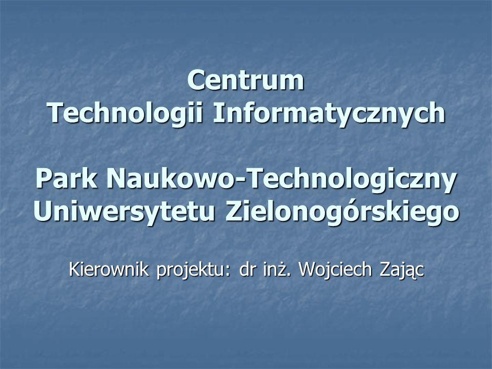 Centrum Technologii Informatycznych Park Naukowo-Technologiczny Uniwersytetu Zielonogórskiego 2 Centrum Technologii Informatycznych (1) Cele i zadania PNT: Strategicznym celem jest tworzenie warunków do wykorzystania naukowego przemysłowego potencjału regionu oraz stymulowanie rozwoju przemysłu szczególnie w obszarach zaawansowanych technologii.