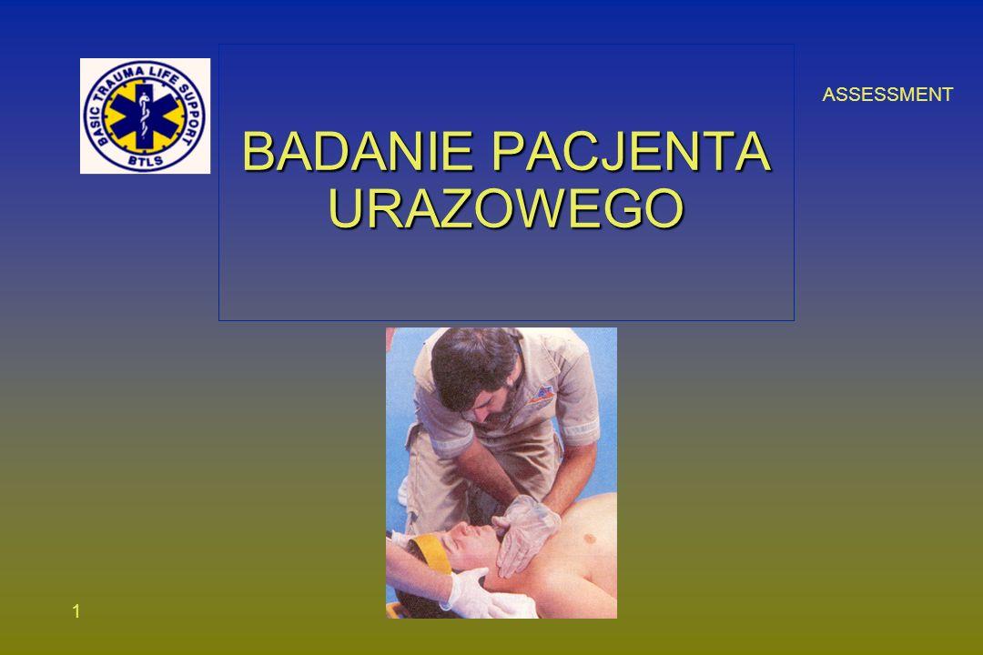 ASSESSMENT 1 BADANIE PACJENTA URAZOWEGO