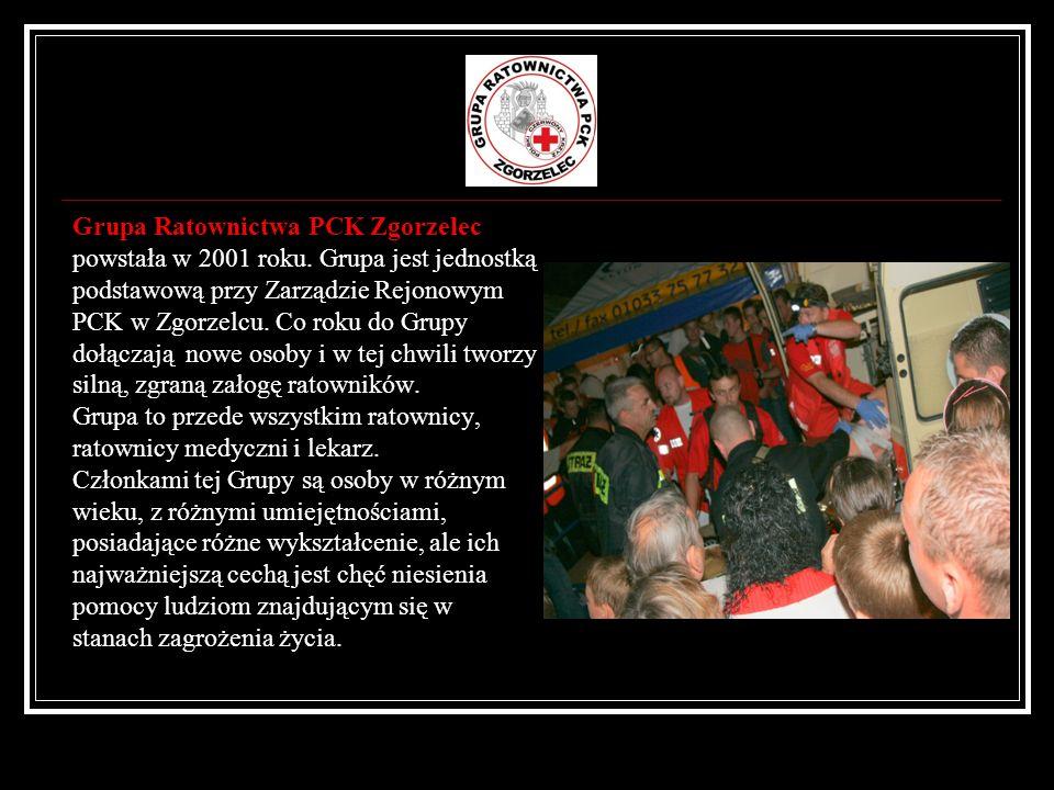 Grupa Ratownictwa PCK Zgorzelec powstała w 2001 roku. Grupa jest jednostką podstawową przy Zarządzie Rejonowym PCK w Zgorzelcu. Co roku do Grupy dołąc