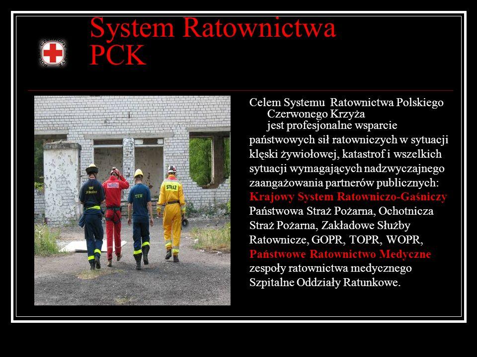 System Ratownictwa PCK Celem Systemu Ratownictwa Polskiego Czerwonego Krzyża jest profesjonalne wsparcie państwowych sił ratowniczych w sytuacji klęsk