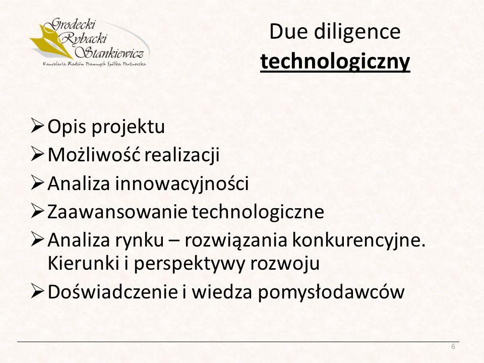 Due diligence prawny 1/2: Prawa własności intelektualnej, licencje Reżim prawny Koncesje, zezwolenia, zgłoszenia 7