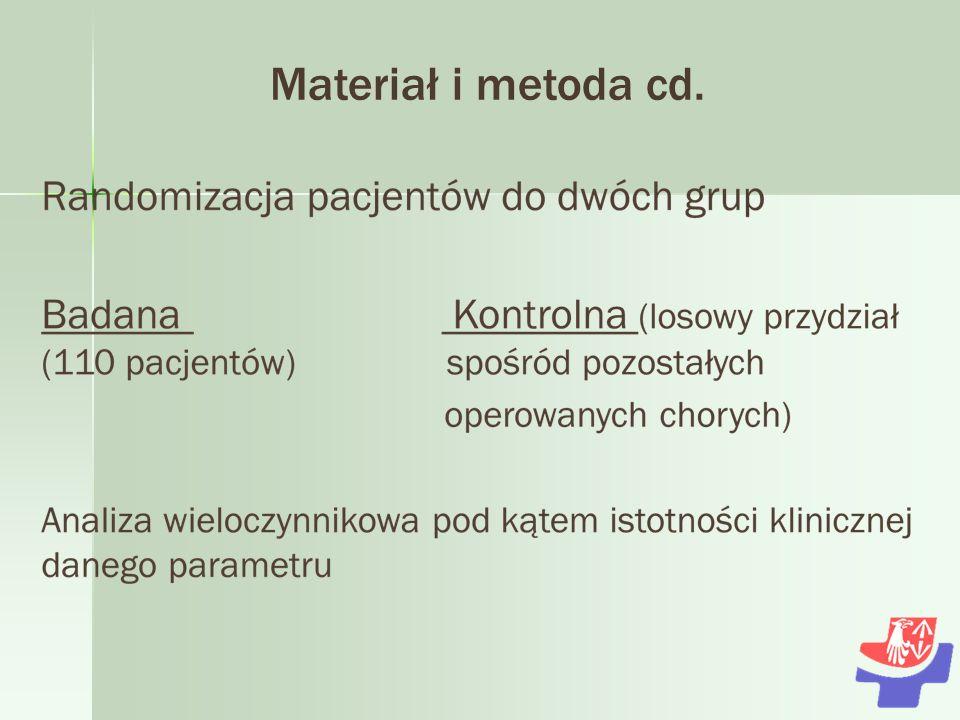 Materiał i metoda cd.