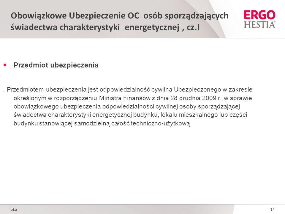 Obowiązkowe Ubezpieczenie OC osób sporządzających świadectwa charakterystyki energetycznej, cz.I Przedmiot ubezpieczenia.