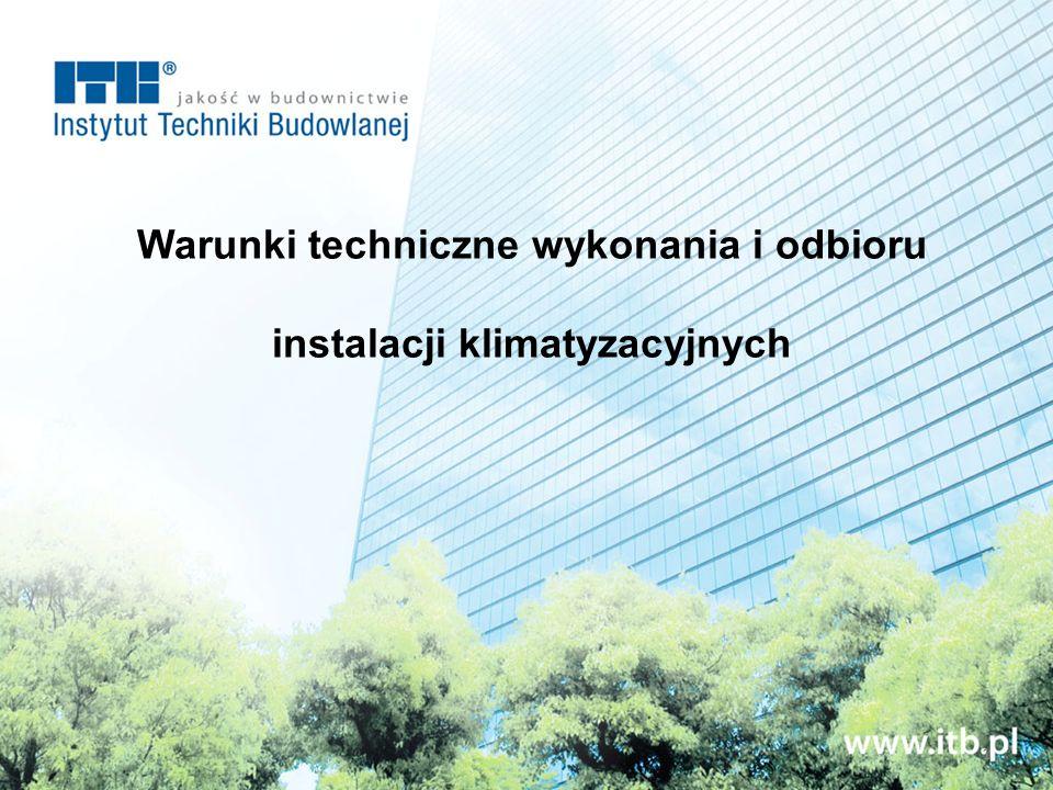 Warunki techniczne wykonania i odbioru instalacji klimatyzacyjnych 1