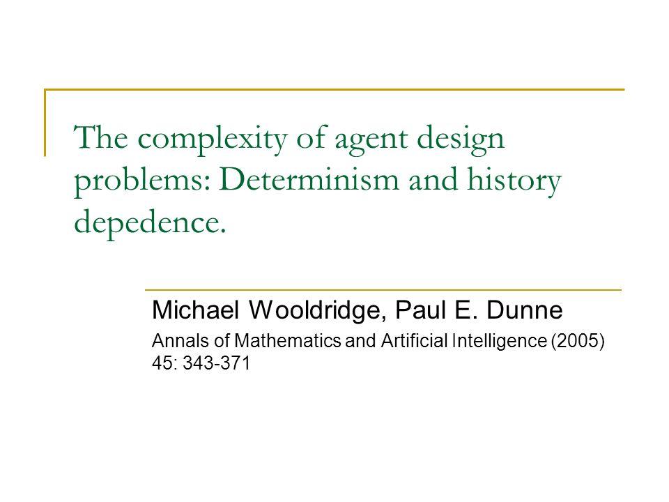 Abstrakt: Rozważania nad problemem konstrukcji agenta zgodnego ze specyfikacja srodowiska i zadania gwarantującego satysfakcjonujące wyniki.