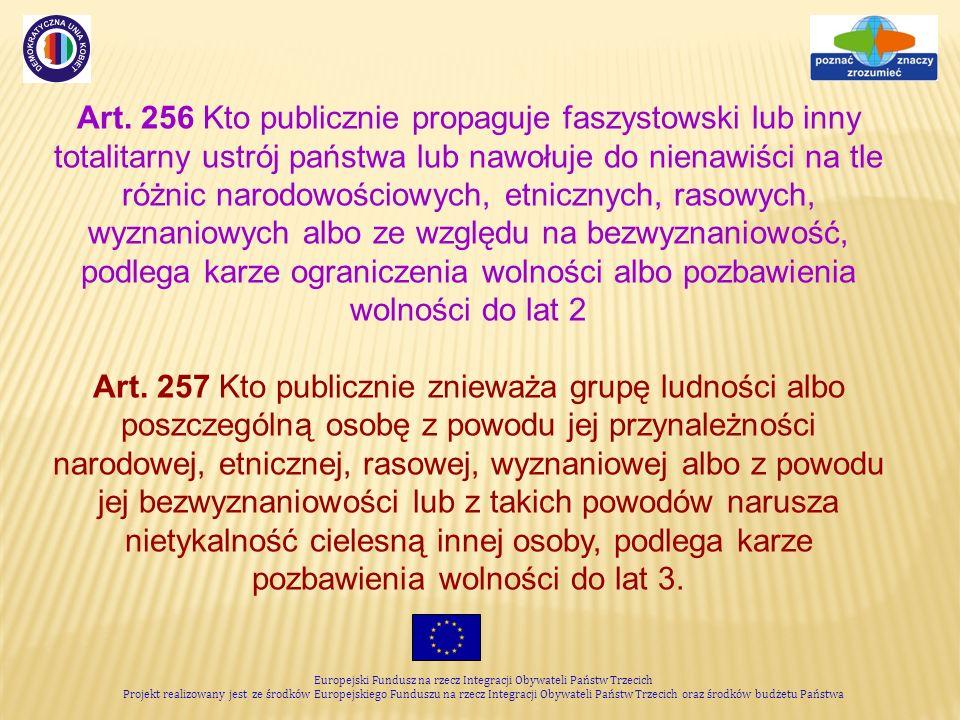 Europejski Fundusz na rzecz Integracji Obywateli Państw Trzecich Projekt realizowany jest ze środków Europejskiego Funduszu na rzecz Integracji Obywateli Państw Trzecich oraz środków budżetu Państwa Art.