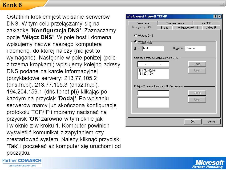 Partner Handlowy Krok 6 Ostatnim krokiem jest wpisanie serwerów DNS.