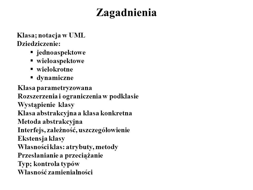 Klasa; notacja (1) Cztery pola: nazwy, atrybutów, metod i dla użytkownika, np.