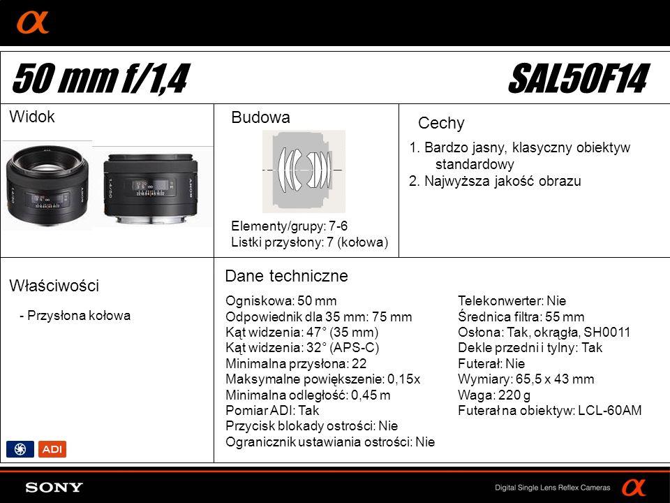DT: For APS-size DSLR camera Ogniskowa: 50 mm Odpowiednik dla 35 mm: 75 mm Kąt widzenia: 47° (35 mm) Kąt widzenia: 32° (APS-C) Minimalna przysłona: 22 Maksymalne powiększenie: 0,15x Minimalna odległość: 0,45 m Pomiar ADI: Tak Przycisk blokady ostrości: Nie Ogranicznik ustawiania ostrości: Nie Elementy/grupy: 7-6 Listki przysłony: 7 (kołowa) Telekonwerter: Nie Średnica filtra: 55 mm Osłona: Tak, okrągła, SH0011 Dekle przedni i tylny: Tak Futerał: Nie Wymiary: 65,5 x 43 mm Waga: 220 g Futerał na obiektyw: LCL-60AM 1.