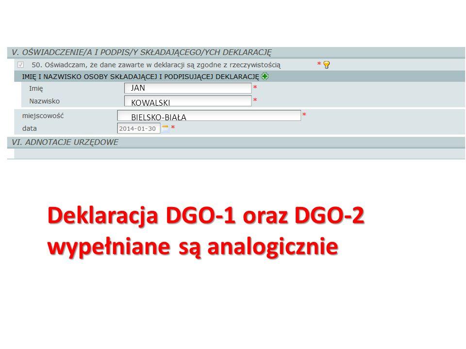 JAN KOWALSKI BIELSKO-BIAŁA Deklaracja DGO-1 oraz DGO-2 wypełniane są analogicznie