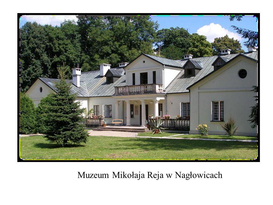 Muzeum Mikołaja Reja w Nagłowicach