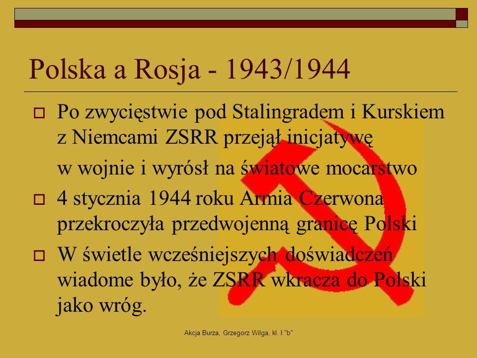 Akcja Burza, Grzegorz Wilga, kl.I b Działania zbrojne 27.