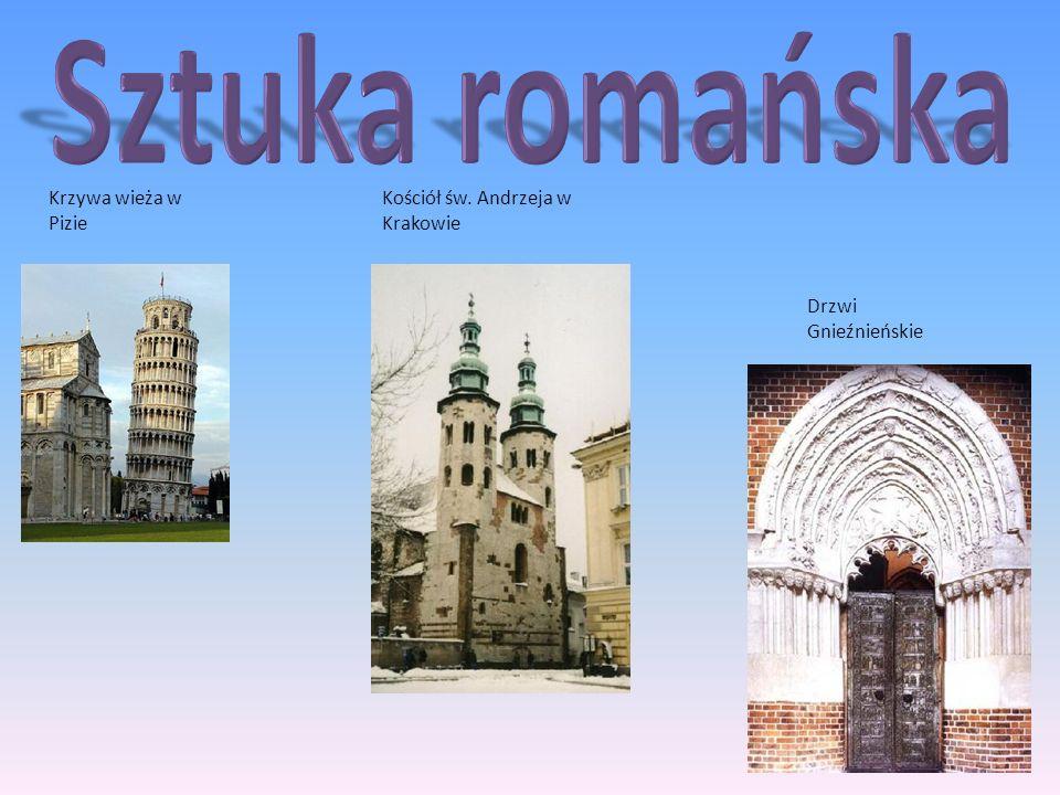 Krzywa wieża w Pizie Drzwi Gnieźnieńskie Kościół św. Andrzeja w Krakowie