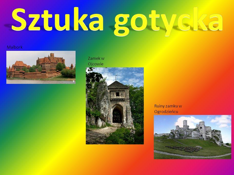 Malbork Ruiny zamku w Ogrodzieńcu Zamek w Ojcowie