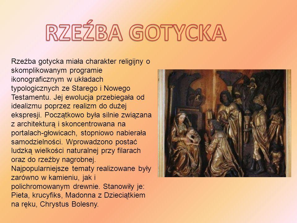 Rzeźba gotycka miała charakter religijny o skomplikowanym programie ikonograficznym w układach typologicznych ze Starego i Nowego Testamentu. Jej ewol