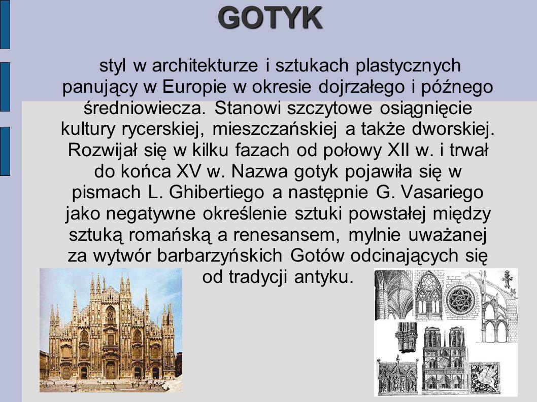 GOTYK styl w architekturze i sztukach plastycznych panujący w Europie w okresie dojrzałego i późnego średniowiecza.