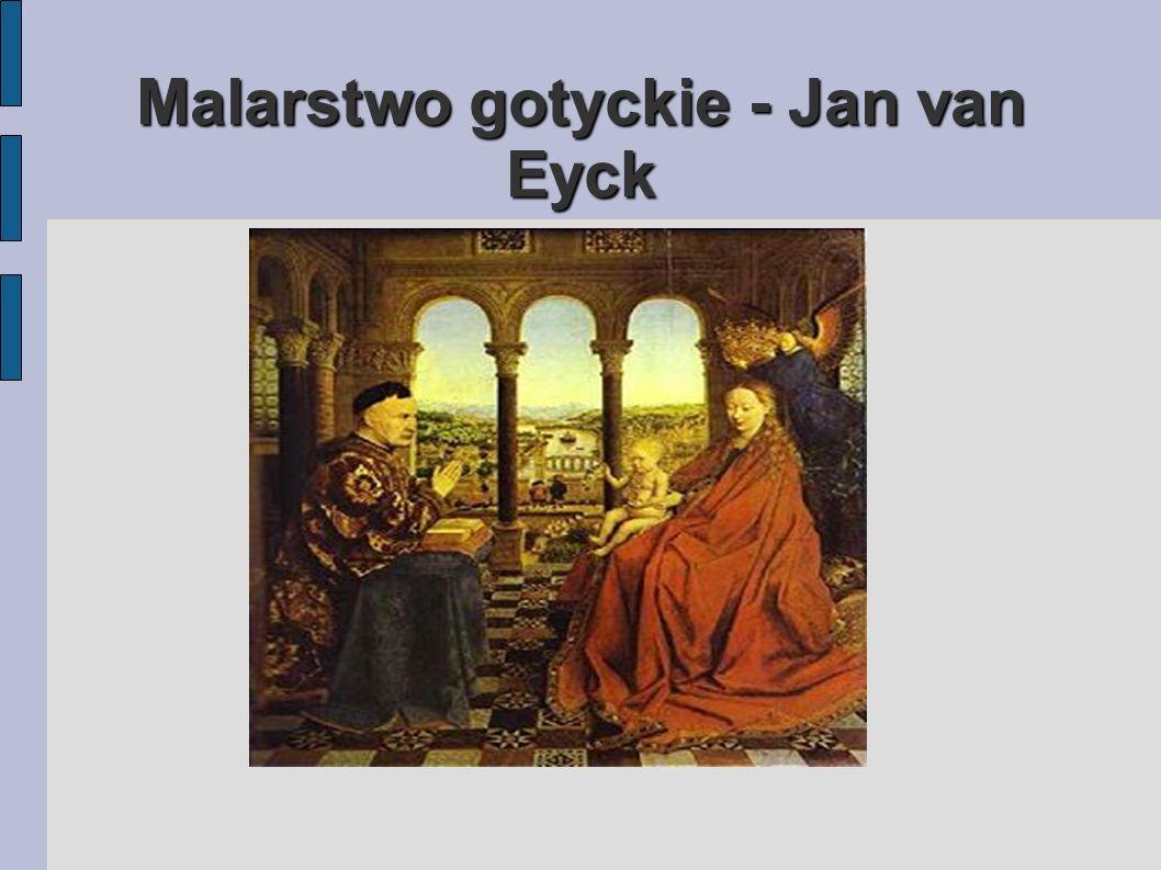 Malarstwo gotyckie - Jan van Eyck