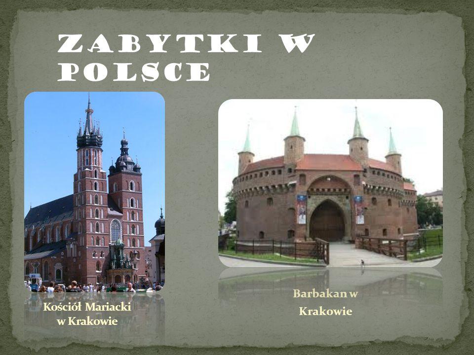 Zabytki w Polsce Barbakan w Krakowie