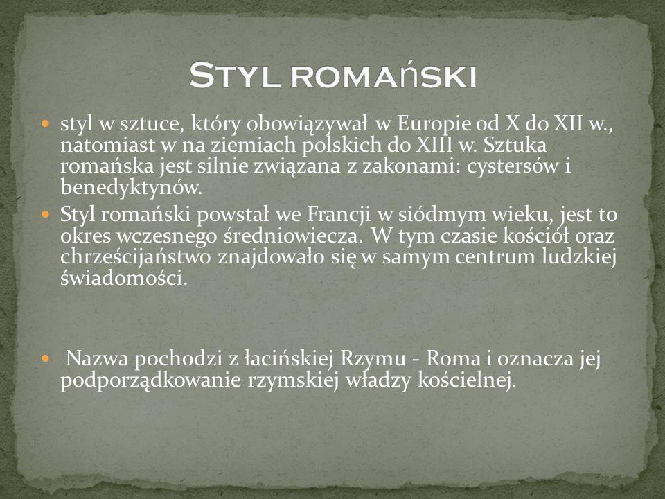 styl w sztuce, który obowiązywał w Europie od X do XII w., natomiast w na ziemiach polskich do XIII w. Sztuka romańska jest silnie związana z zakonami
