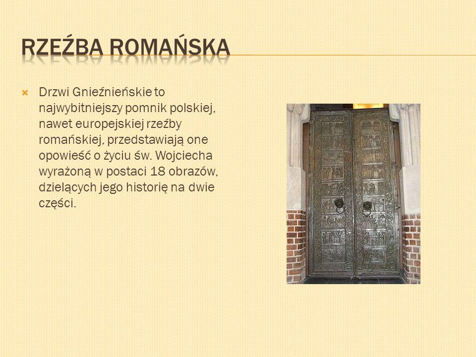 Drzwi Gnieźnieńskie to najwybitniejszy pomnik polskiej, nawet europejskiej rzeźby romańskiej, przedstawiają one opowieść o życiu św. Wojciecha wyrażon