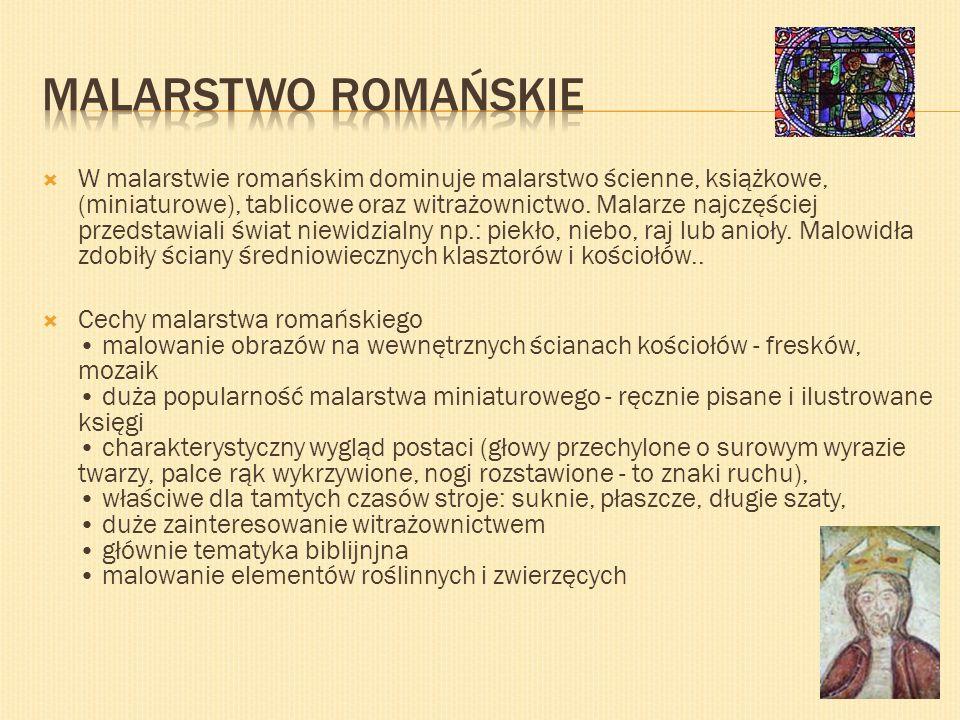 W malarstwie romańskim dominuje malarstwo ścienne, książkowe, (miniaturowe), tablicowe oraz witrażownictwo. Malarze najczęściej przedstawiali świat ni