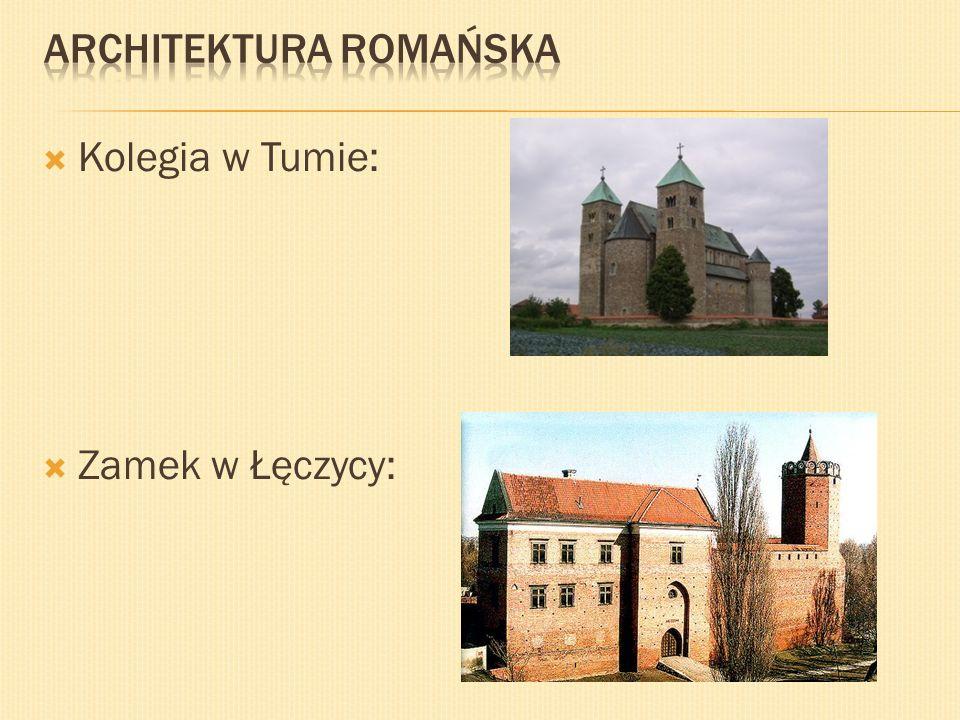 Kolegia w Tumie: Zamek w Łęczycy:
