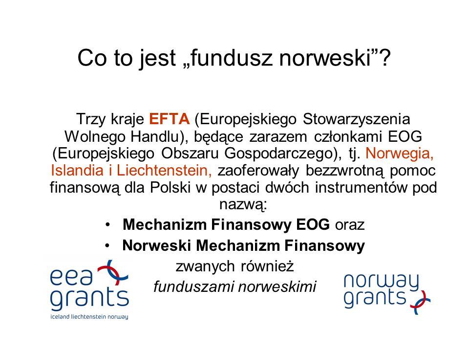 Co to jest fundusz norweski? Trzy kraje EFTA (Europejskiego Stowarzyszenia Wolnego Handlu), będące zarazem członkami EOG (Europejskiego Obszaru Gospod