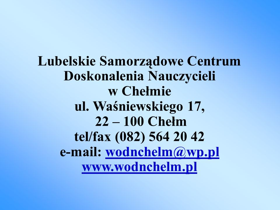 KONTAKT mgr Leszek Mysiak – nauczyciel konsultant ds.