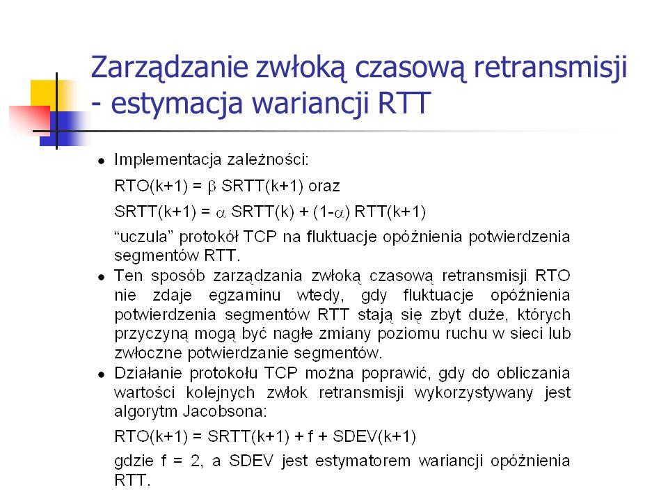Zarządzanie zwłoką czasową retransmisji - estymacja wariancji RTT