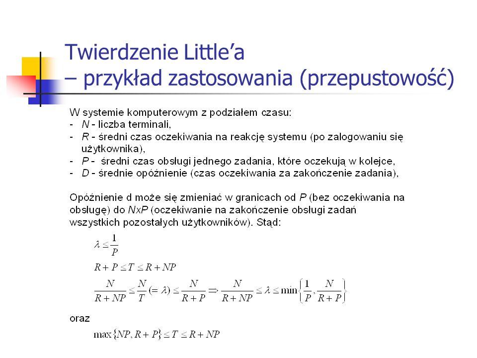 Twierdzenie Littlea – przykład zastosowania (przepustowość)