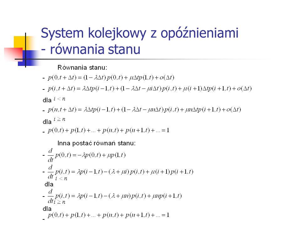 System kolejkowy z opóźnieniami - równania stanu