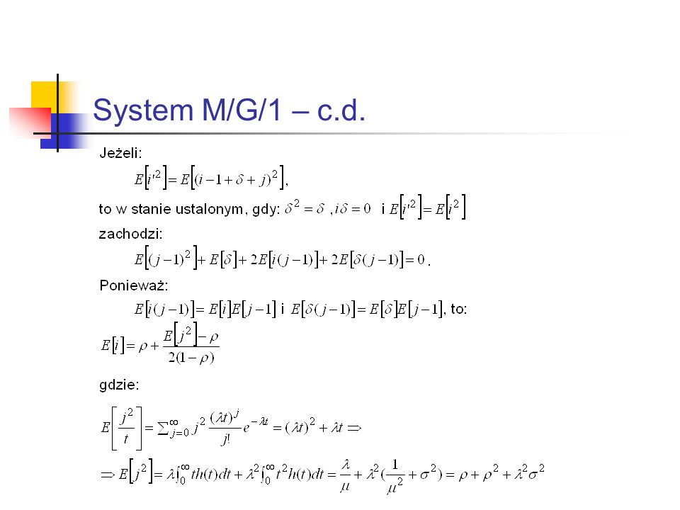 System M/G/1 – c.d.