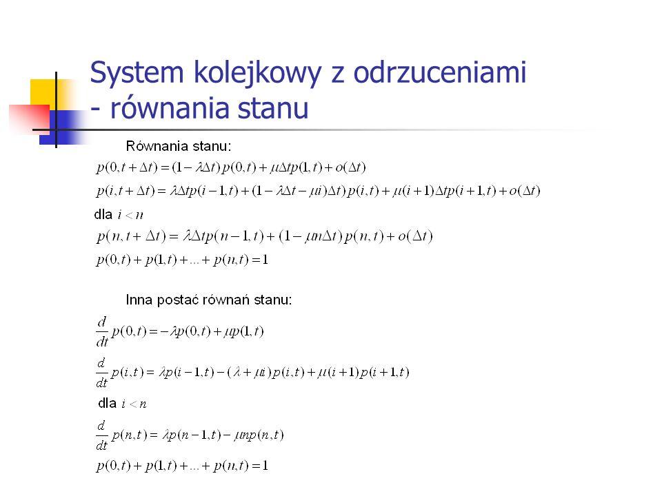 System kolejkowy z odrzuceniami - równania stanu