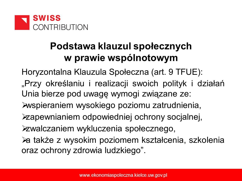 Podstawa klauzul społecznych w prawie wspólnotowym Horyzontalna Klauzula Społeczna (art.