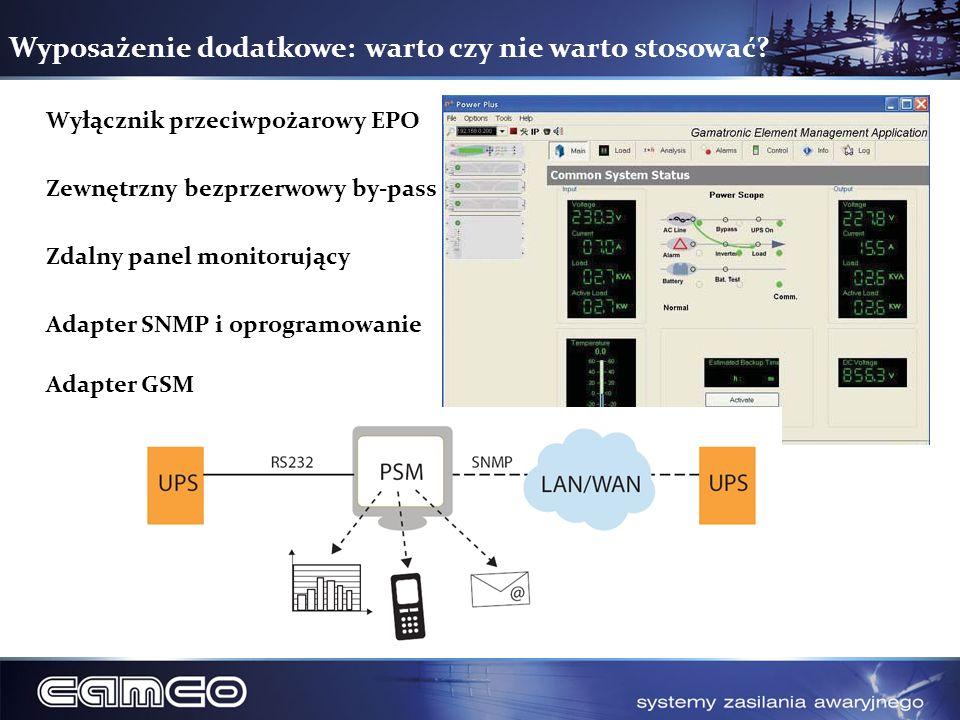 Wyposażenie dodatkowe: warto czy nie warto stosować? Wyłącznik przeciwpożarowy EPO Zewnętrzny bezprzerwowy by-pass Zdalny panel monitorujący Adapter S