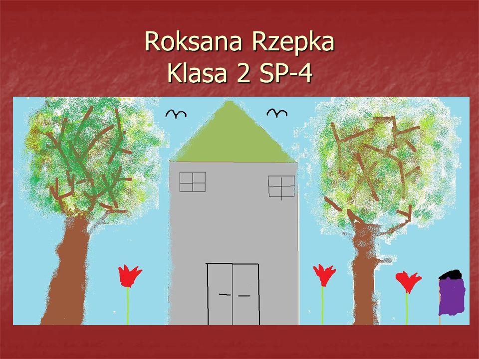 Roksana Rzepka Klasa 2 SP-4