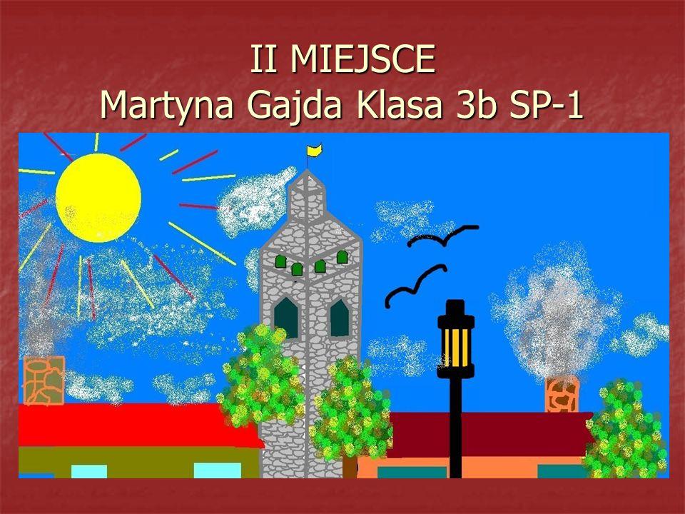 II MIEJSCE Martyna Gajda Klasa 3b SP-1