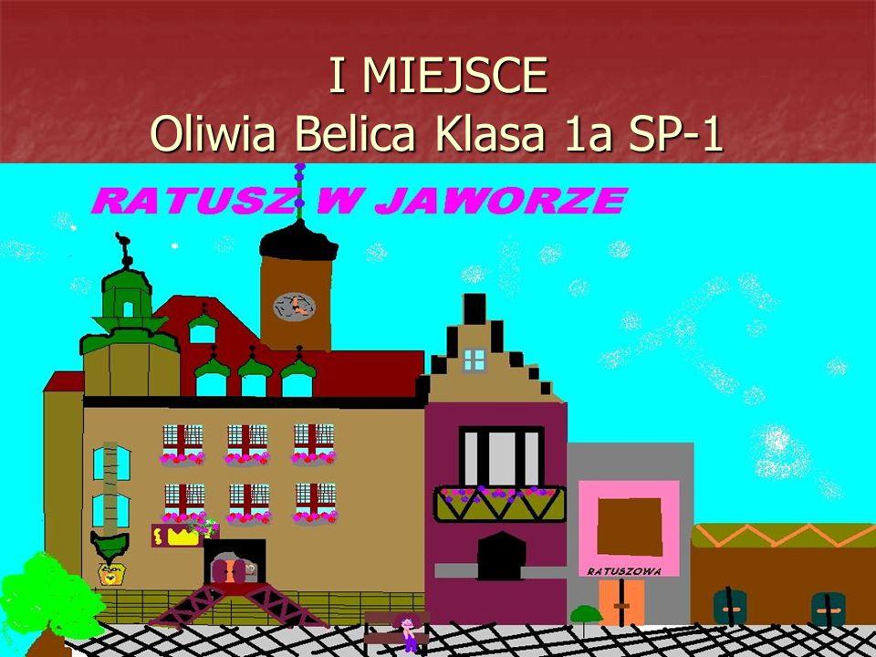 I MIEJSCE Oliwia Belica Klasa 1a SP-1